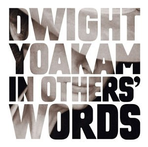 DWIGHT YOAKAM - In Others
