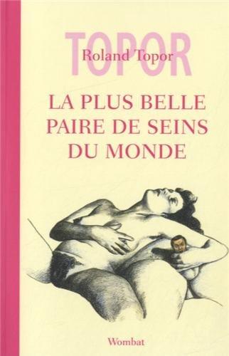 La plus belle paire de seins du monde - Roland Topor