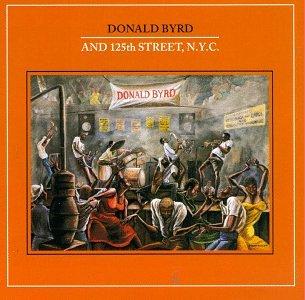 Donald Byrd - And 125th Street, N.Y.C. - Zortam Music