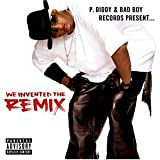 V.A. P.Didy And Bad Boy Records Presents...We Invented The Remix