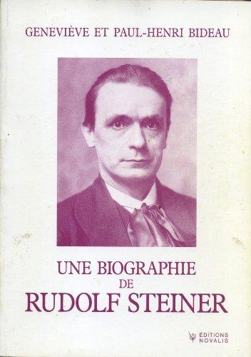 Une biographie de Rudolf Steiner : Quelques aspects du devenir de l'anthroposophie