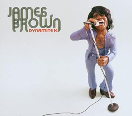 James Brown – Dynamite X