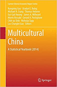 Multicultural China: A Statistical Yearbook (2014) (Current Chinese Economic Report Series)