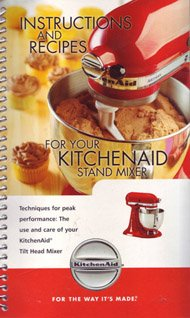 Instructions and Recipes for Your Kitchenaid Stand Mixer (Kitchen Aid Mixer Book compare prices)