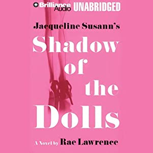 Jacqueline Susann's Shadow of the Dolls | [Rae Lawrence]