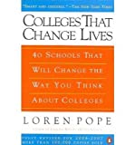 img - for Colleges That Change Lives: 40 Schools That Will Change the Way You Think About Colleges by Loren Pope (2008-05-22) book / textbook / text book