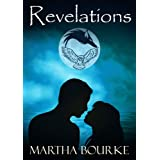 Revelations: A Novella (The Jaguar Sun Series Book 2.5) ~ Martha Bourke