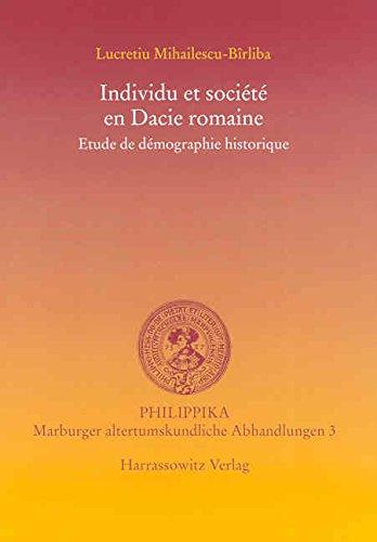 Individu et societe en Dacie romain: Etude de demographie historique (philippika)