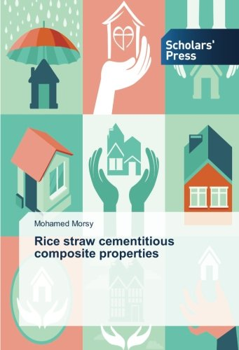 Rice straw cementitious composite properties (Rice Straw compare prices)