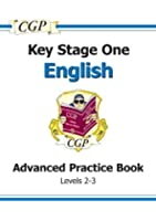 KS1 English SATs Advanced Workbook - Levels 2-3: Advanced Practice Book (Levels 2-3) Pt. 1 & 2