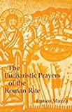 img - for [(Eucharistic Prayers of the Roman Rite)] [Author: Enrico Mazza] published on (June, 1999) book / textbook / text book