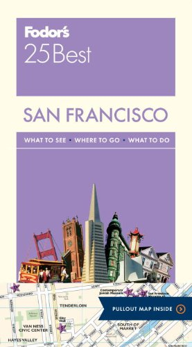 Fodor's San Francisco 25 Best (Full-color Travel Guide)