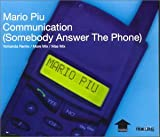 Mario Piu Communication (Somebody Answer the Phone)