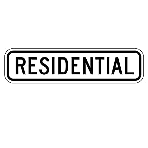 MUTCD R2-5cp - Residential (Plaque), 3M Reflective Sheeting, Highest Gauge Aluminum,Laminated, UV Protected, Made in U.S.A