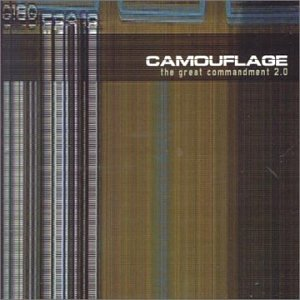 Camouflage - Great Commandment 2.0 - Zortam Music