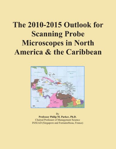 The 2010-2015 Outlook For Scanning Probe Microscopes In North America & The Caribbean