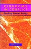 Kingdoms in Conflict: Daniel: Commentary
