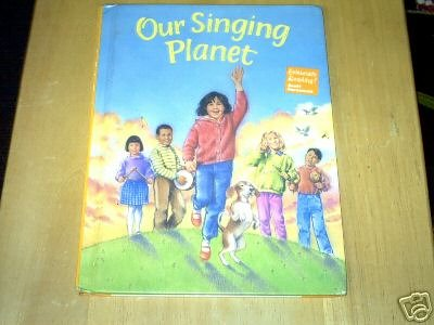 Our Singing Planet (Celebrate Reading!, Book C)