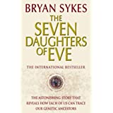 The Seven Daughters Of Eveby Bryan Sykes