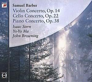 Barber: Violin Concerto, Op.14; Cello Concerto, Op. 22; Piano Concerto, Op.38