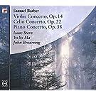 Samuel Barber Concertos Piano, Violin, Cello