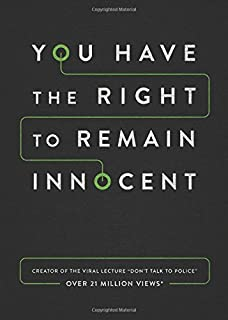 Book Cover: You Have the Right to Remain Innocent