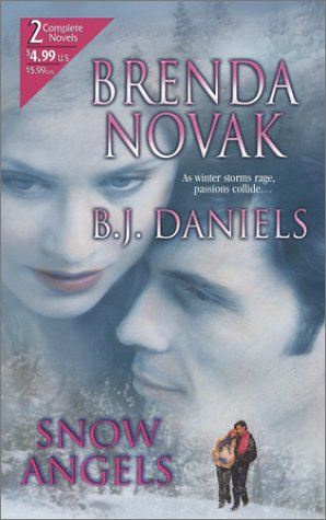Snow Angels (By Request 2's), Brenda Novak, B.J. Daniels