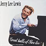 Great Balls Of Fire Live !par Jerry Lee Lewis