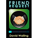 Friend Request (Auto Series)by David Wailing