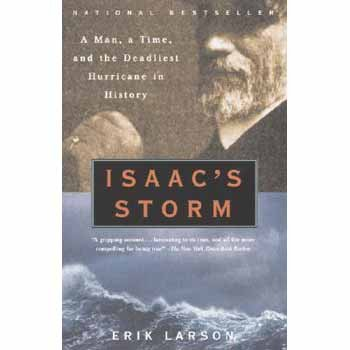 Isaac's Storm - Deadliest Hurricane in History