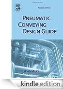 Pneumatic Conveying Design Guide, Second Edition [Edizione Kindle]