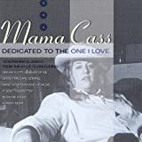 Songtexte von Mama Cass - Dedicated to the One I Love