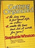 Getting organized: The easy way to put your life in order (0446971820) by Winston, Stephanie