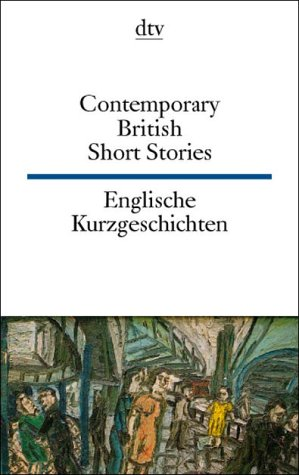 Englische Kurzgeschichten; Contemporary British Short Stories