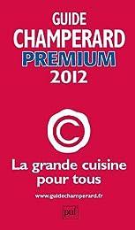 Guide Champérard Premium 2012