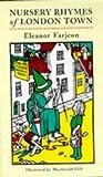 Nursery Rhymes of London Town (0304348996) by Farjeon, Eleanor