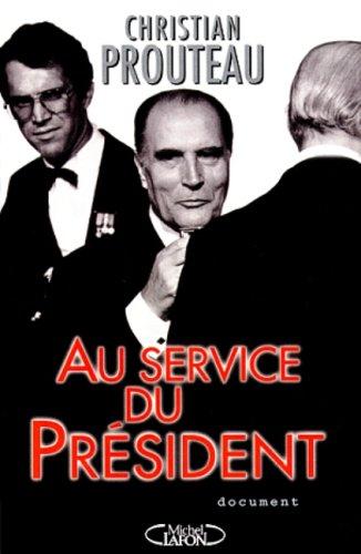Au service du Président