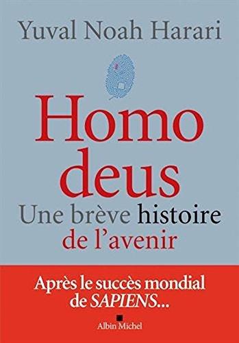 Homo deus - une breve histoire de l'avenir  [Yuval Noah Harari] (Tapa Blanda)
