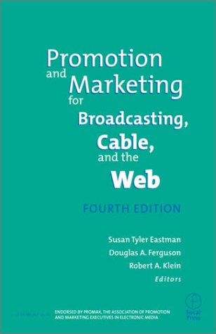 Promotion & Marketing for Broadcasting, Cable & the Web
