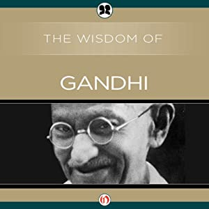 Wisdom of Gandhi | [ The Wisdom Series]