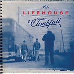 Lifehouse - Stanley Climbfall