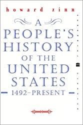 A People's History of the United States: 1492 to Present by Zinn Howard