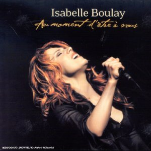 Isabelle Boulay - Au moment d