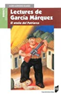 Lectures de Garcia Marquez : El otono del Patriarca