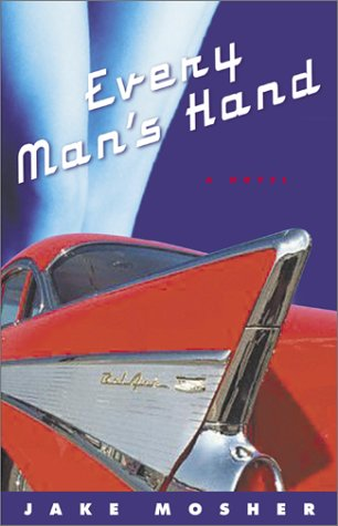 Every Man's Hand: A Novel