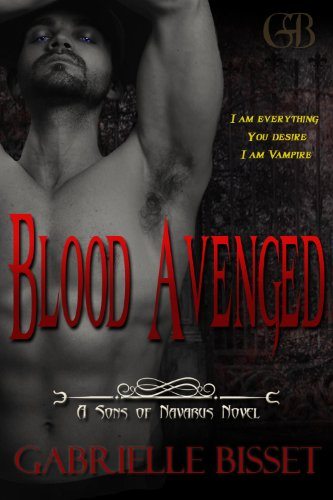 Book: Blood Avenged (Sons of Navarus #1) by Gabrielle Bisset