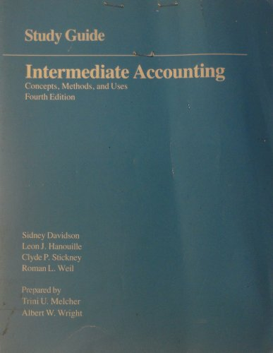 Intermediate Accounting: Concepts, Methods and Uses, Study Guide