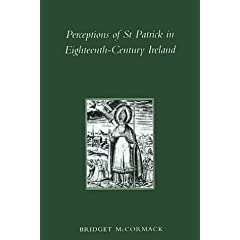 Perceptions of st Patrick in Eighteenth-Century Ireland (Maynooth History Studies Series)