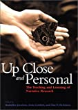 img - for Up Close and Personal: The Teaching and Learning of Narrative Research (Narrative Study of Lives) book / textbook / text book