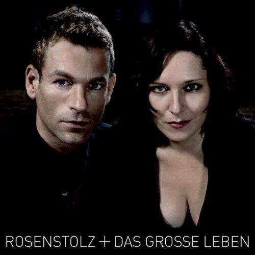 Rosenstolz - Das Grosse Leben-new V - Zortam Music